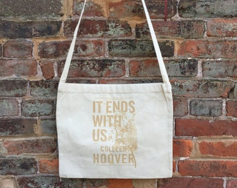 Colleen Hoover Natural Canvas Messenger Bag /  It Ends With Us