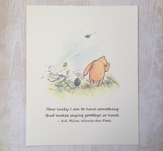 Pooh Quote About Saying Goodbye: How Lucky I Am Winnie The Pooh Quote Classic Pooh And