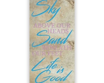 Engraved Natural Stone Decorative Tile - Extra Large 24x12in tile - 2920 Sky Above our Heads, Sand beneath our feet. Life is Good.
