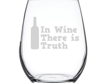 Stemless White Wine Glass-17 oz.-7872 In Wine there is Truth