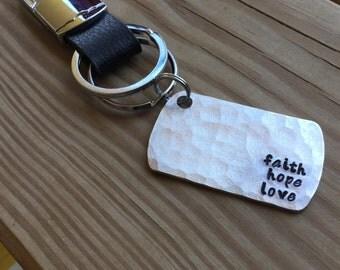 "Faith Hope Love Keychain- ""faith hope love"" textured keychain with heavy duty black and silver keychain clip - hand-stamped metal keychain"