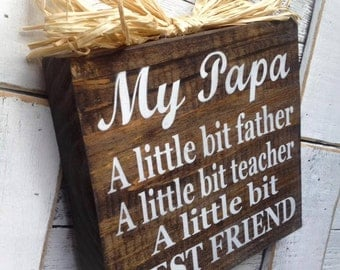 Papa Sign ,Dad Sign,Papa Wood Block , Papa Plaque ,Father's Day Gift ,Pop Papaw Grampa Papa Poppa from Peace 2 U Designs By Syds,