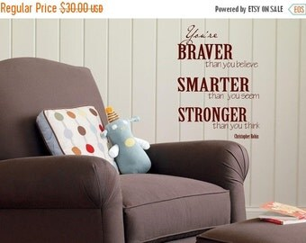 15% OFF You are Braver than you think 2-Christopher Robin-Vinyl Lettering wall words graphics  decals  Art Home decor itswritteninvinyl