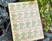 Vintage Book Herbs, Botanical Illustrations, Herbal Folklore 15th and 16th century, Herbs for the Medieval Household,History Herbal Uses