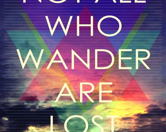 Not all who wander are lost poster- sunset and triangles