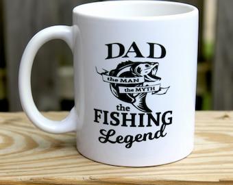 Father's Day Gift - Dad The Man The Myth The fishing legend - Custom Mug - Funny Mug - Coffee Lovers Mug - Adult coffee mug - Gift for Dad