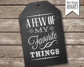 """A Few of My Favorite Things - PRINTABLE gift tags - INSTANT DOWNLOAD - 1-3/4 x 2-7/8"""""""