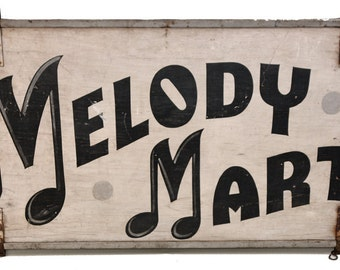 Antique Wood Sign Melody Mart Music Instrument Shop Hand Painted Folk Art Advertising