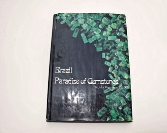 Gemstone Book: Brazil Paradise of Gemstones, by Jules Roger Sauer,printed in 1991