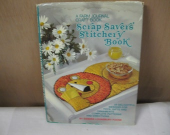 Bargain Patterns Vintage Farm Journal Craft Book Scrap Savers Stitchery Book of Toys, Home Decor & More Complete Patterns and Directions