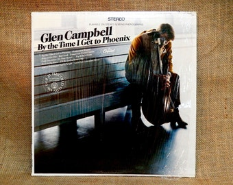 GLEN CAMPBELL - By the Time I Get to Phoenix - 1967 Vintage Vinyl Record Album