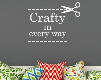 Crafty in every way Wall Decal Craft Room Decal Craft Workspace Decal Craft Space Decal