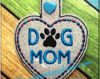 In The Hoop Dog Mom Snap Tab Key Fob Embroidery Machine Design