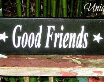 Good Food~Good Friends~Good Times~Sign~Plaque
