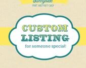 Custom listing for eriley8