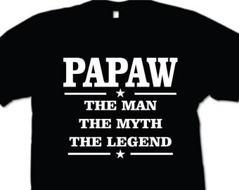 Papaw The Man The Myth The Legend Mens T-shirt  Grandpa Birthday Fathers Day Gift Grandfather Grandad
