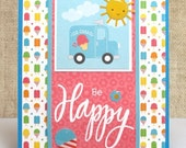 All Occasion Card, Summer Card, Be Happy, Ice Cream, Handmade Cards
