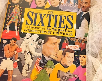 Vintage book THE SIXTIES as reported by the New York Times by Tom Wicker