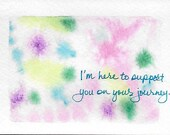 Encouragement Card, Support Card, Difficult Times, Journey Card Original Watercolor Abstract Card, Teal Pink Green Purple One-of-a-Kind Card