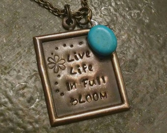 Live Life in Full Bloom necklace