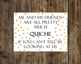 Ja'mie HBO Quote Quiche If You Can't Tell By Looking At Us Friends Geometric Triangles