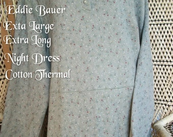 NIGHTGOWN - Night Dress Pajama XL Tall Eddie Bauer Thermal Henley Floral Long Sleeve Winter Country Western Fashion Waffle Knit Boho Cotton