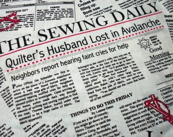 Newspaper Print Fabric Quilter's Husband Lost in Avalanche  New By The Fat Quarter BTFQ