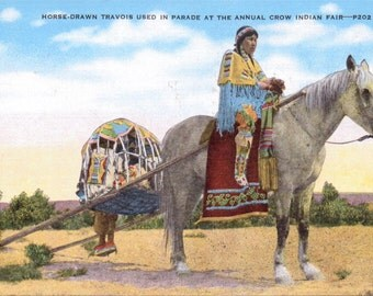 Crow Indian Fair, Horse-Drawn Travois, Parade, Indians - Vintage Postcard - Postcard - Unused (A9)