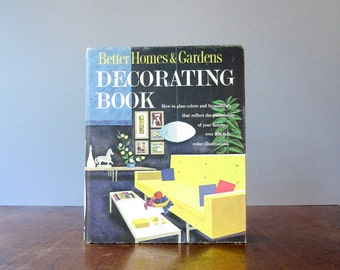 Vintage Decorating / Interior Design Book - Better Homes and Gardens First Printing Revised Edition 1968