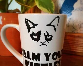 Coffee Mug Calm Your Kitties