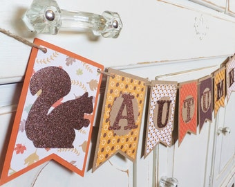 AUTUMN Banner ~ Home Decor ~ Harvest Party ~ Home  ~ Acorns ~ Fall Leaves ~ Woodland Squirrel