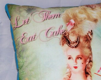 "Marie Antoinette Pillow with ""Let them eat cake!"" Quote, Decorative Pillow, Birthday Cake Gift in Teal Batik TP236 Gift under 20 Dollars"