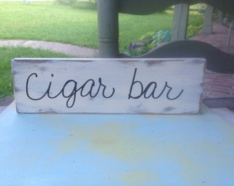 Distressed Ivory and Black Cigar Bar Sign, Wooden Wedding Sign Decor