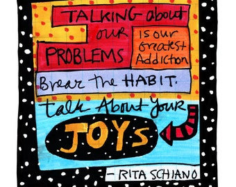 Talk About Your Joys Quote 8x10 Fine Art Print Rita Schiano