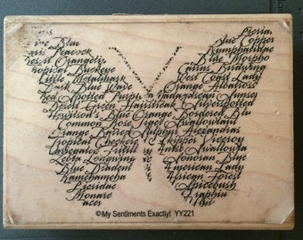 My Sentiments Exactly Wood Mounted Stamp #YY221  BUTTERFLY SENTIMENT  Amazing watermark