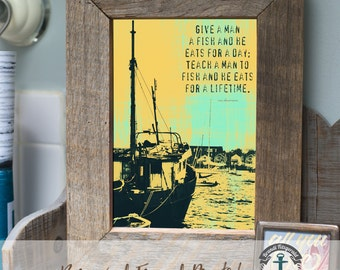 Give a Man a Fish - Framed Print in Reclaimed Barnwood Beach House Style - Handmade 8x10 or 5x7 Ready to Hang & Ship