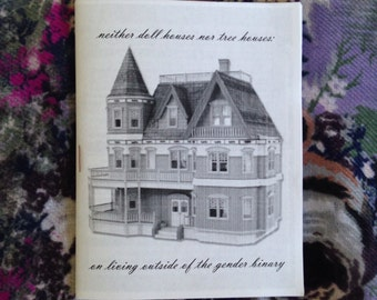 Neither Doll Houses nor Tree Houses: On Living Outside of the Gender Binary