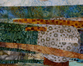 BREATHE Art Quilt #2