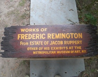 old vintage wooden WORKS of FREDERICK REMINGTON estate of jack ruppert advertising sign