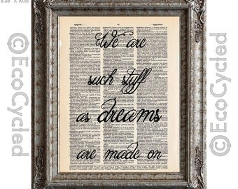 Shakespeare Such We Are Such Stuff As Dreams Are Made On on Vintage Upcycled Dictionary Art Print Book Print Recycled Quote Typography