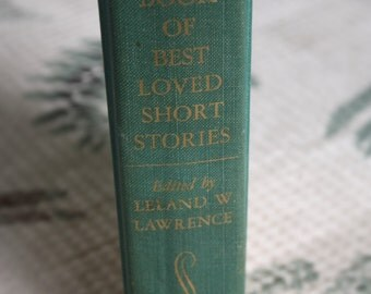 The Family Book Of Best Loved Short Stories, Hanover house, 1954 Hard Cover, Doubleday and Company.