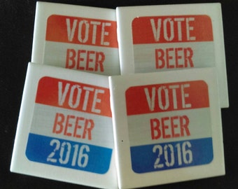 Vote Beer 2016 Set of Drink Coasters Great Gift Idea!
