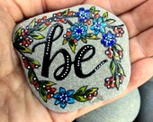 Be / painted rocks / painted stones /  rock art / paperweights /boho art / hippie art / altar art  / cape cod / words on stone / tiny art