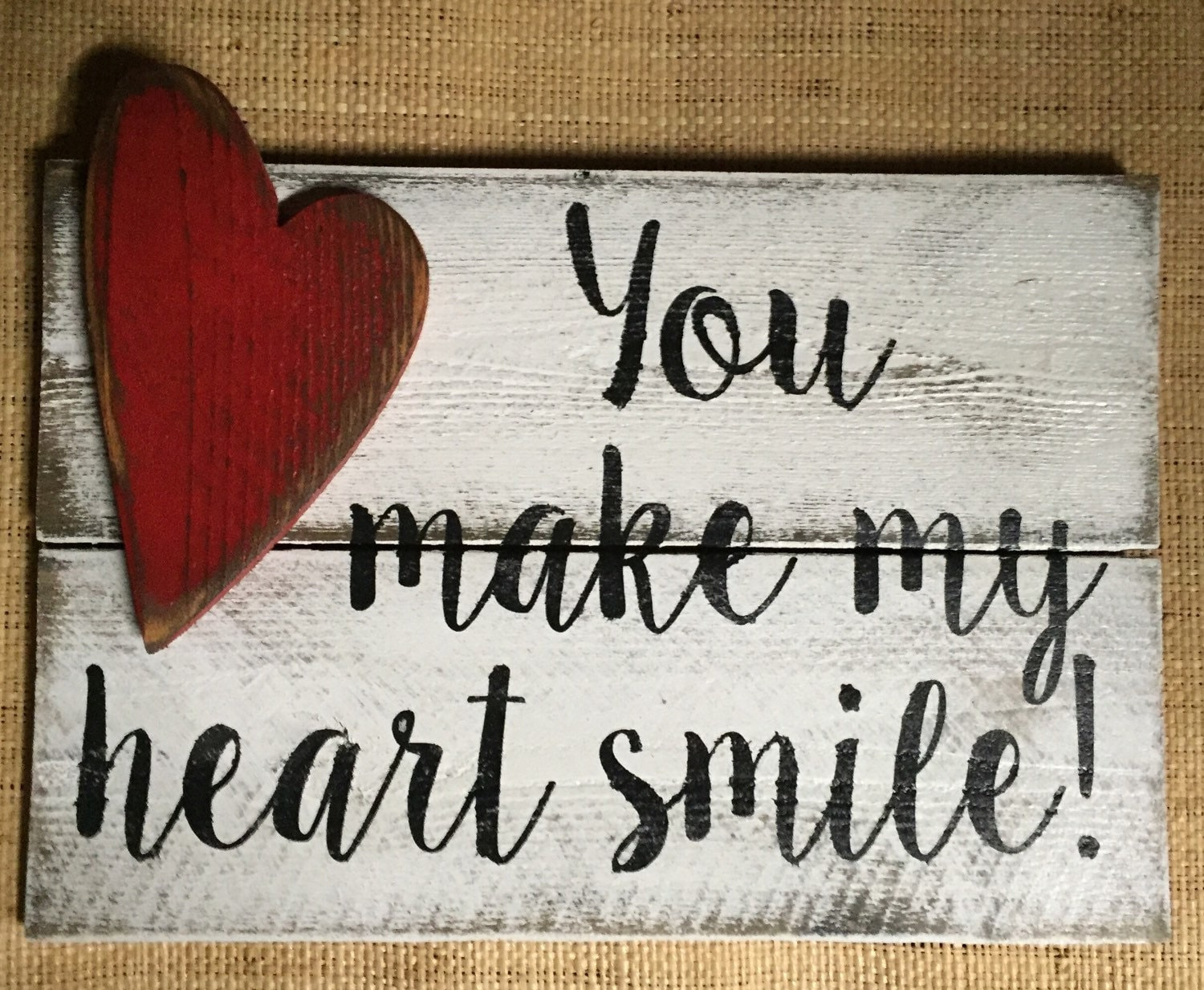 short valentines day quotes sayings - You make my heart smile Wood Sign Handmade & Painted