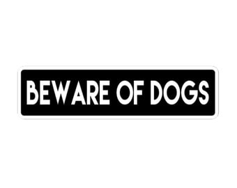 Beware of Dogs Engraved Sign