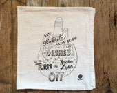 """Dish Towel, Tea Towel - """"My favorite way to do the dishes is to turn the kitchen lights off"""" - Flour sack tea towels, Funny dish towels"""