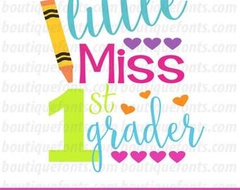 Little Miss First Grader SVG Cut File - Instant Download