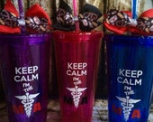 Medical Assistant gifts, medical handmade, Keep Calm,20oz Acrylic tumbler with screw on lid and straw.