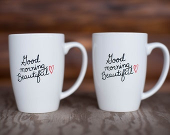 "Hers & Hers Coffee Mug Set ""Good Morning Beautiful"""