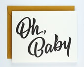 Oh, Baby Card - Letterpress Printed - Baby Shower or New Baby Card